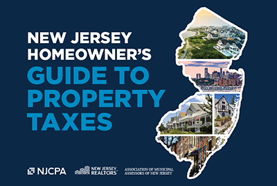 NJCPA, New Jersey Realtors and the Association of Municipal Assessors  Publish Homeowner's Property Tax Guide